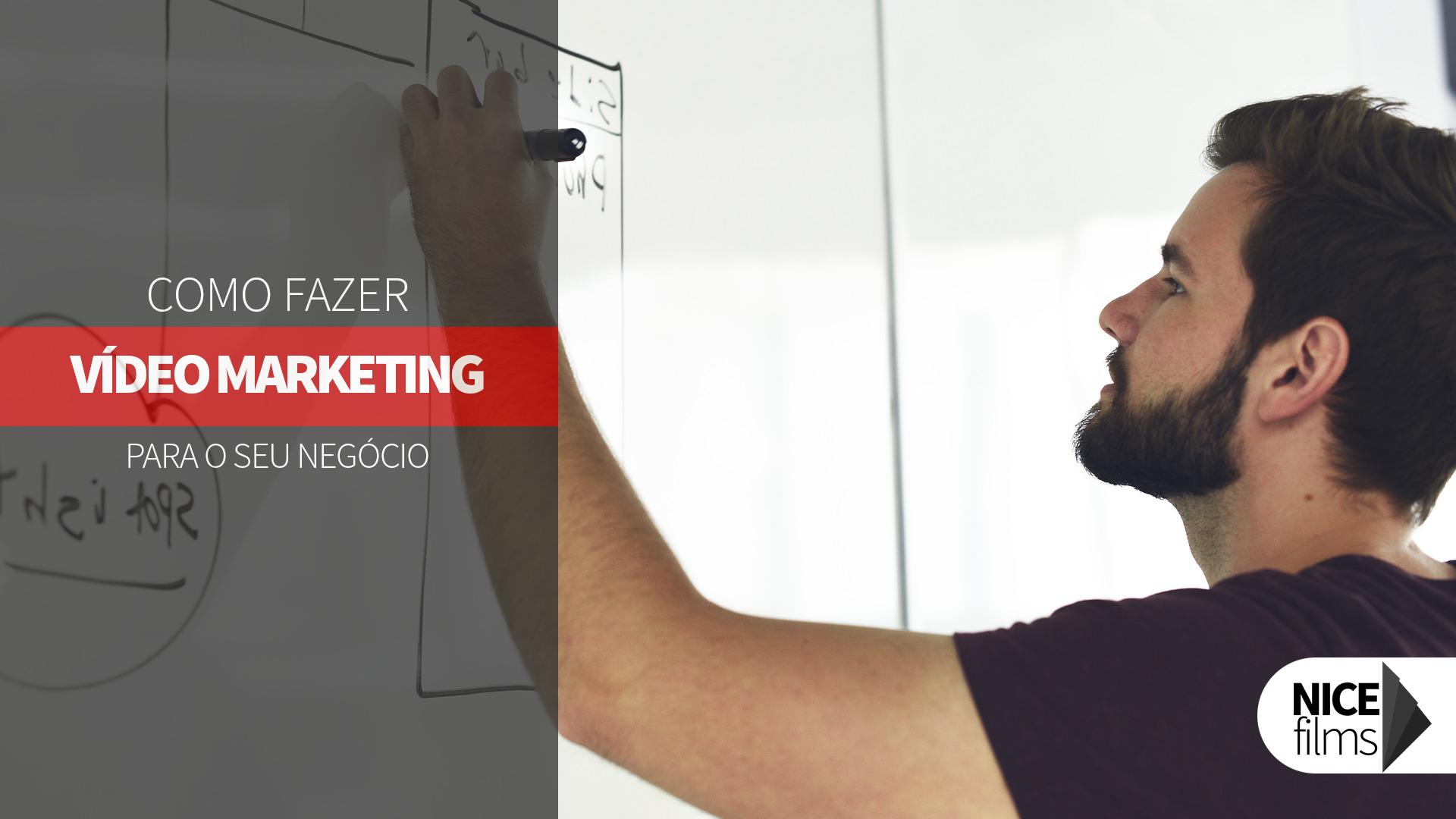 Como fazer Vídeo Marketing