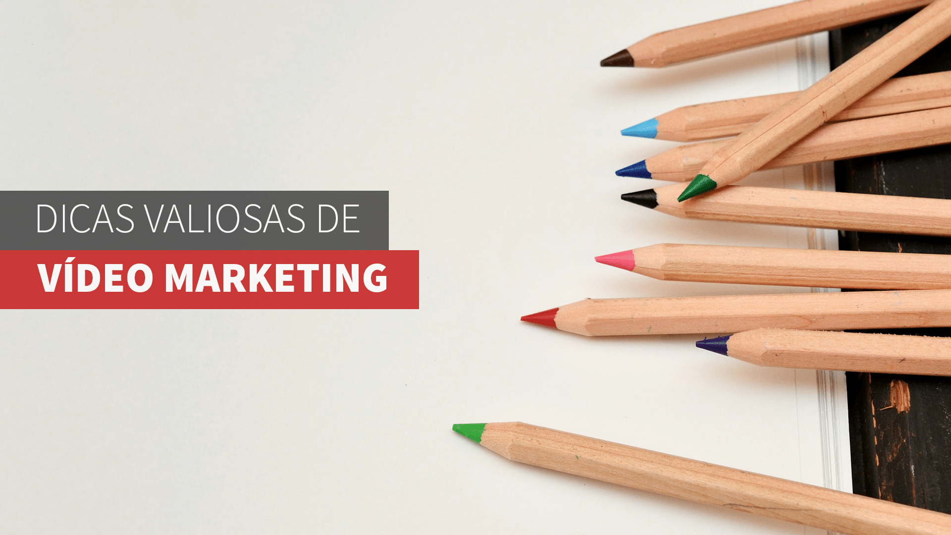 DICAS VALIOSAS DE VÍDEO MARKETING