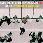 Como otimizar o funil de vendas com vídeo