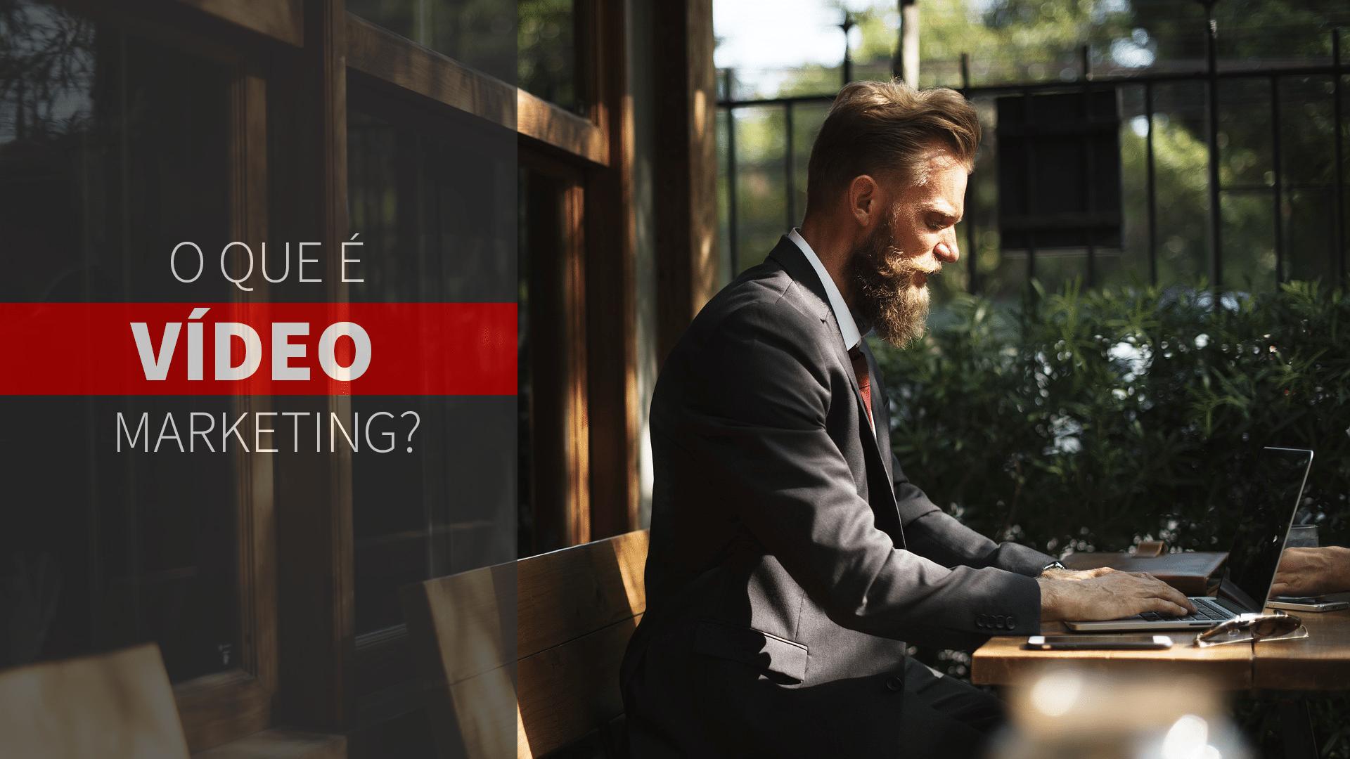 O que é Vídeo Marketing