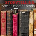 Storytelling – Arte de contar histórias