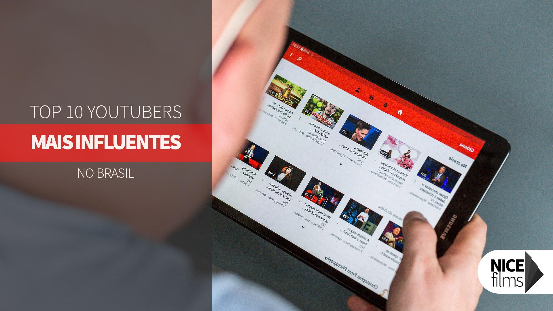 Os 10 Youtubers mais influentes do Brasil