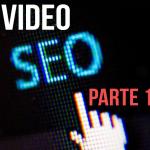 Estratégias de vídeo SEO – Parte 1
