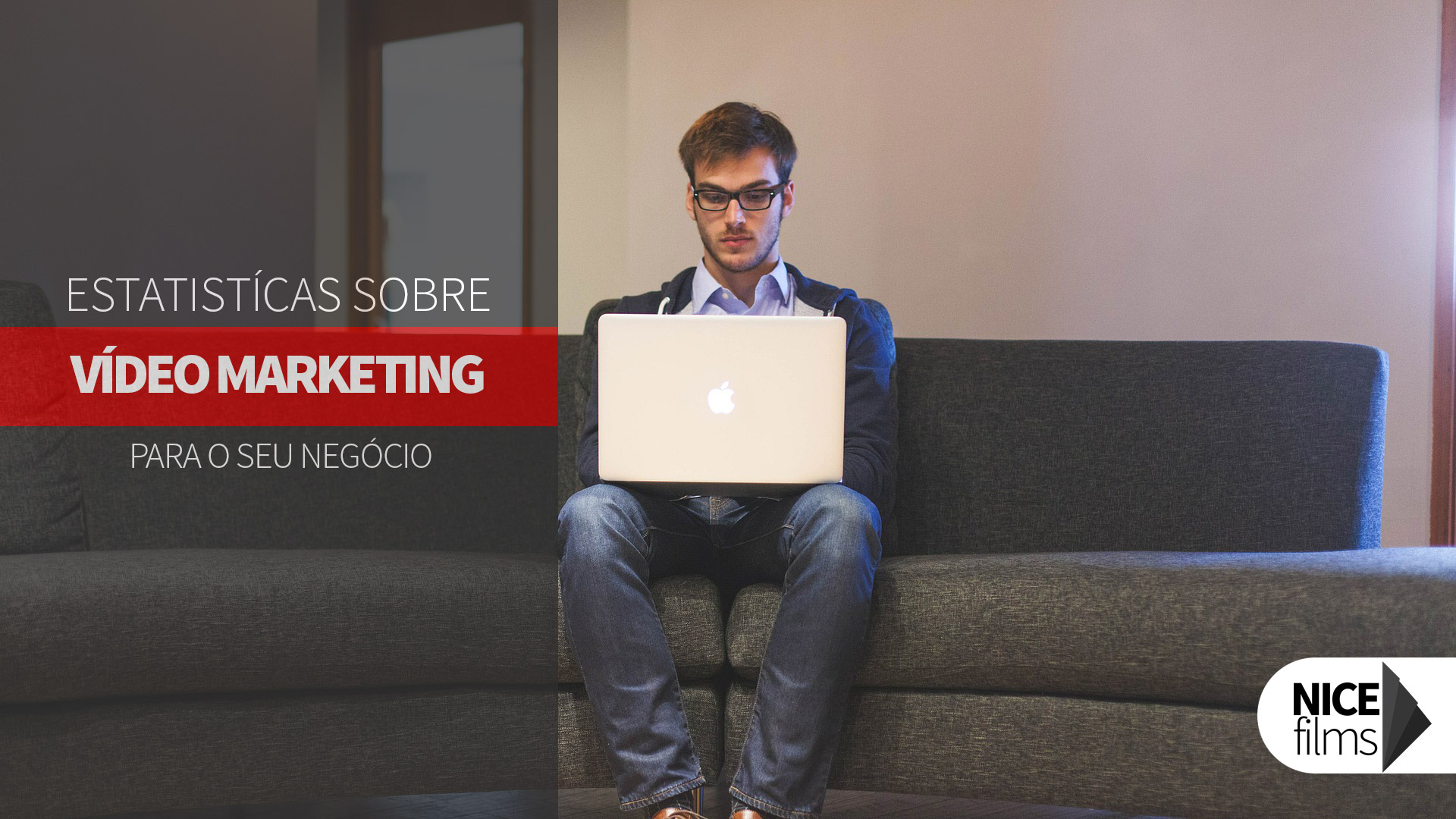 Principais estatísticas sobre Vídeo Marketing