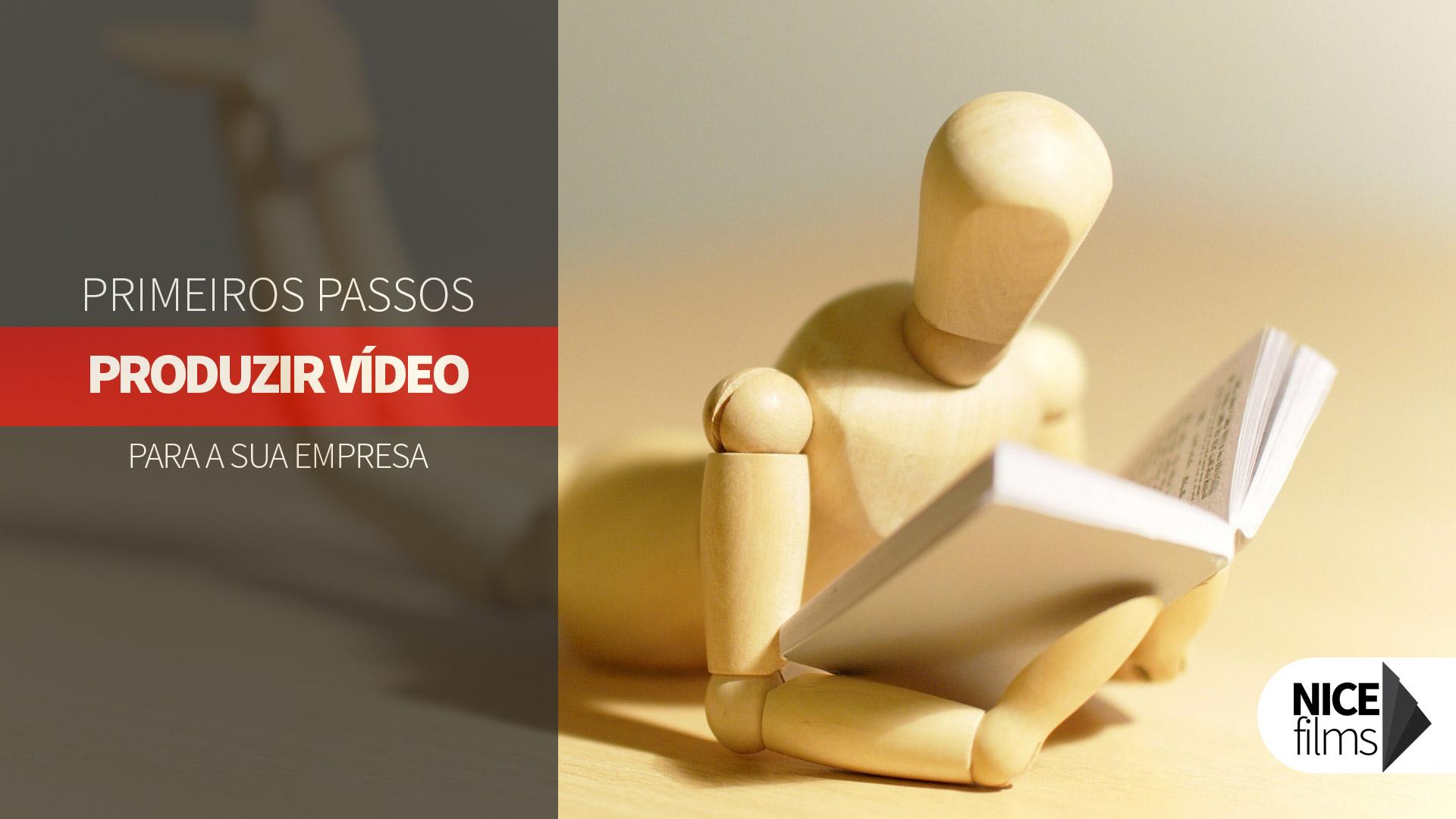 Primeiros passos para produzir vídeo