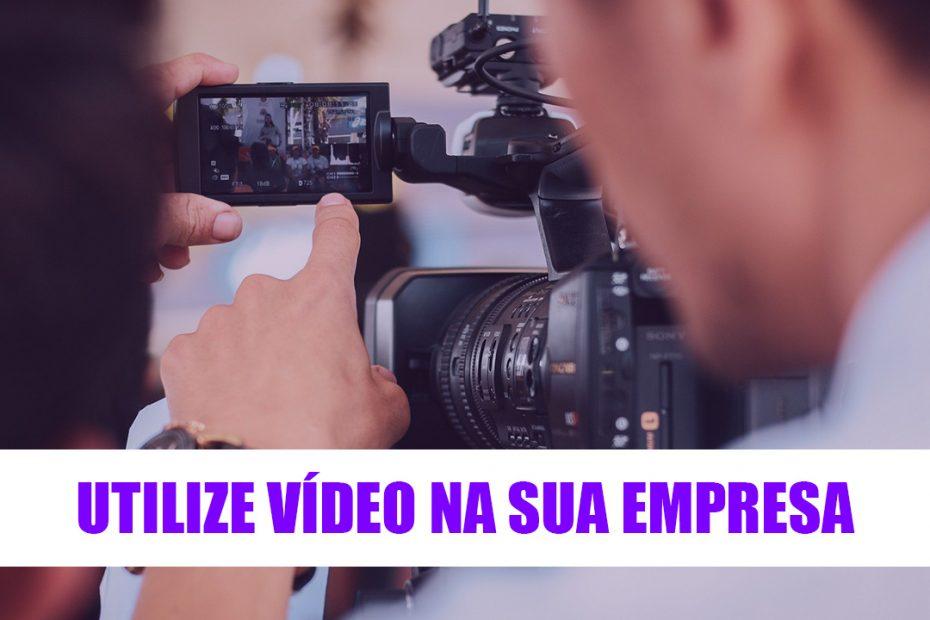 Utilize Vídeo Na Sua Empresa