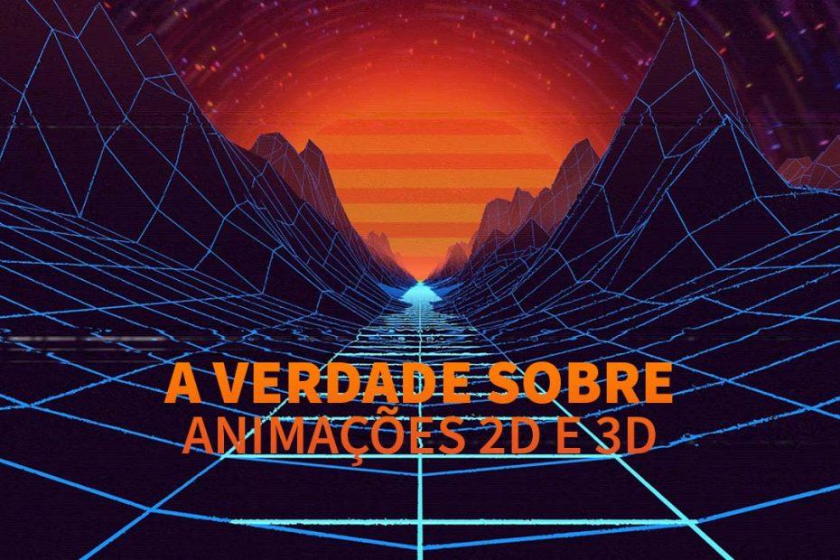 Animações 2D e 3D